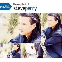 Steve Perry – Playlist: The Very Best Of Steve Perry