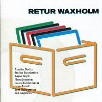 Různí interpreti – Retur Waxholm