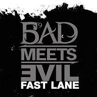 Bad Meets Evil – Fast Lane