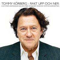 Tommy Korberg – Rakt upp och ner [Live In Stockholm / 2007]