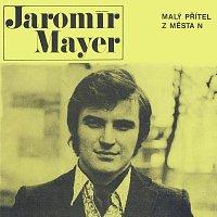 """Jaromír Mayer – Malý přítel z města """"N"""""""