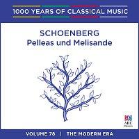 Sydney Symphony Orchestra, Edo de Waart – Schoenberg: Pelleas und Melisande [1000 Years Of Classical Music, Vol. 78]