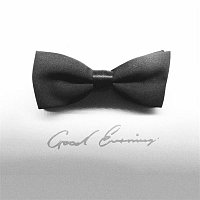 Deorro – Good Evening