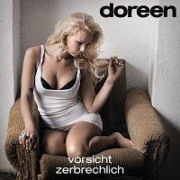 Doreen – Vorsicht zerbrechlich