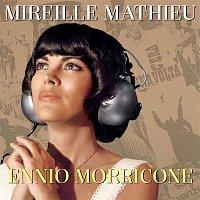 Mireille Mathieu – Mireille Mathieu Ennio Morricone MP3