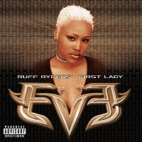 Eve – Let There Be Eve...Ruff Ryders' First Lady
