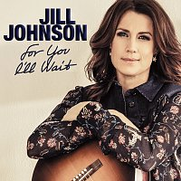 Jill Johnson – For You I'll Wait