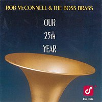 Rob Mcconnell, The Boss Brass – Our 25th Year