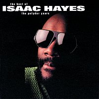 Isaac Hayes – The Best Of The Polydor Years