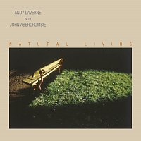 Andy Laverne, John Abercrombie – Natural Living
