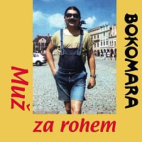 Bokomara – Muž za rohem