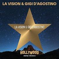 LA Vision, Gigi D'Agostino – Hollywood [New Mixes]