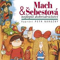 Petr Nárožný – Macourek: Mach & Šebestová - Nejlepší dobrodružství