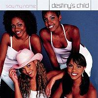 Destiny's Child – Say My Name