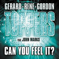 Toppers – Can You Feel It?