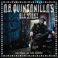 A.B. Quintanilla's All Starz – La Vida De Un Genio [Deluxe Edition]