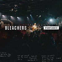 Bleachers – MTV Unplugged