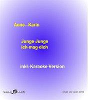 Anne Karin – Junge Junge ich mag dich