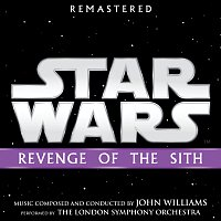 John Williams – Star Wars: Revenge of the Sith [Original Motion Picture Soundtrack]