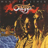 Odyssey – Hang Together (Expanded Edition)