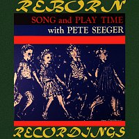 Pete Seeger – Song and Play Time with Pete Seeger (HD Remastered)