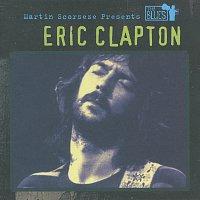 Eric Clapton – Martin Scorsese Presents The Blues: Eric Clapton