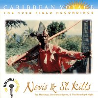 "Různí interpreti – Caribbean Voyage: Nevis & St. Kitts, ""Tea Meetings, Christmas Sports, & The Moonlight Night"" - The Alan Lomax Collection"