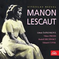 Různí interpreti – Nezval: Manon Lescaut MP3