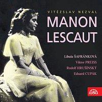 Různí interpreti – Nezval: Manon Lescaut