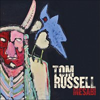 Tom Russell – Mesabi