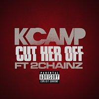 K Camp, 2 Chainz – Cut Her Off
