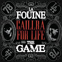 La Fouine, The Game – Caillera For Life