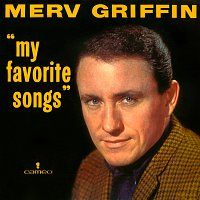 Merv Griffin – My Favorite Songs