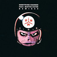 PBR Streetgang – Everything Changes (feat. Mattie Safer) [Remixes]
