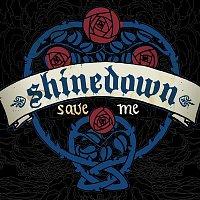 Shinedown – Save Me