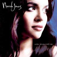 Norah Jones – Come Away With Me