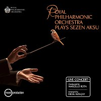The Royal Philharmonic Orchestra, Marcello Rota – The Royal Philharmonic Orchestra Plays Sezen Aksu [Live]