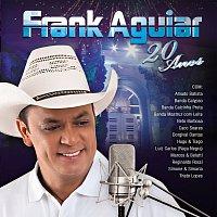 Frank Aguiar – 20 Anos