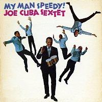 Joe Cuba – My Man Speedy!
