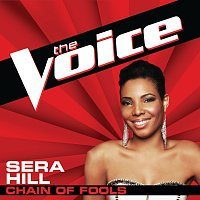 Sera Hill – Chain Of Fools [The Voice Performance]