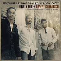 Stefon Harris, David Sanchez, Christian Scott – Ninety Miles Live At Cubadisco