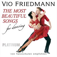 Vio Friedmann – The Most Beautiful Songs For Dancing - Platinum