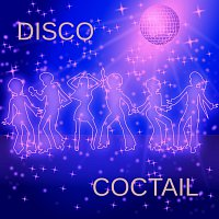 Různí interpreti – Disco Coctail