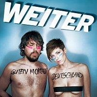 WEITER – Guten Morgen Deutschland