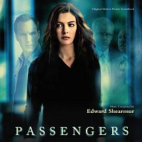 Edward Shearmur – Passengers [Original Motion Picture Soundtrack]