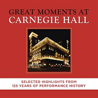 Various  Artists – Great Moments at Carnegie Hall  - Selected Highlights