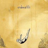 O'Death – Head Home