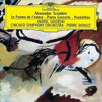 Anatol Ugorski, Chicago Symphony Orchestra, Pierre Boulez, Chicago Symphony Chorus – Scriabin: Le Poeme de l'extase; Piano Concerto; Prométhée