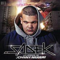 Sadek – La légende de Johnny Niuuum