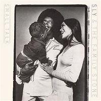 Sly, The Family Stone – Small Talk